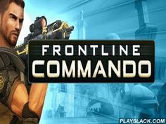 Frontline Commando  Android Game - playslack.com , Frontline Commando - a militia sniper in which you should get up one against a gigantic amount of the armed foes who, without feeling sorry for ammunitions, attempt to wreck you. The whole your unique faction which was sent for hindrance of catch of the quality by the speaker, was wrecked  in an assualt. Having were  alone in the foe arena, you should show everything you were taught during activity to endure and return for combating…