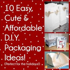 Creative DIY Packaging Ideas, Perfect for the Holidays!