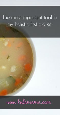 Broth for overall health! Skin included!  The most important tool in my holistic first aid kit by www.kulamama.com