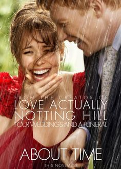 'About Time' Movie: A MUST See... More Than Once