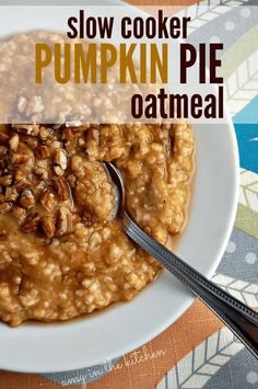 Healthy slow cooker pumpkin pie oatmeal is so easy to make. Throw everything in the slow cooker overnight and you'll have breakfast ready when you wake up! Notes: use regular oats instead of steel cut and divide cooking time in half. Oatmeal Recipes, Pumpkin Recipes, Fall Recipes, Overnight Crockpot Oatmeal, Crock Pot Oatmeal, Dinner Recipes, Healthy Slow Cooker, Slow Cooker Recipes, Cooking Recipes