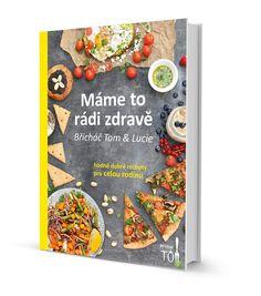 Jídelníček na hubnutí, který funguje | Hubneme s Břicháčem Food And Drink, Recipes, Fitness, Toms, Ripped Recipes, Cooking Recipes, Medical Prescription