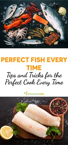 Tips and tricks for the perfectly cooked fish dish!
