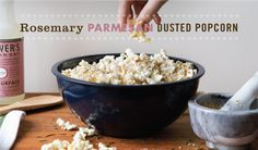 Rosemary Parmesan Dusted Popcorn