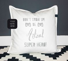 Custom name Pillow for boys and baby with superhero quote, and cat masks. Unique gift for a baby shower, christening, kids birthday, boys room decoration. Available in 9 colors! Hand printed by My Home Birthday Surprise For Mom, Mum Birthday Gift, Best Birthday Gifts, Husband Birthday, Birthday Boys, Birthday Ideas, Boyfriend Birthday Quotes, Best Birthday Quotes, Funny Boyfriend