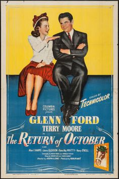 The Return of October (1948) Stars: Glenn Ford, Terry Moore, Albert Sharpe, James Gleason, Dame May Whitty ~ Director: Joseph H. Lewis