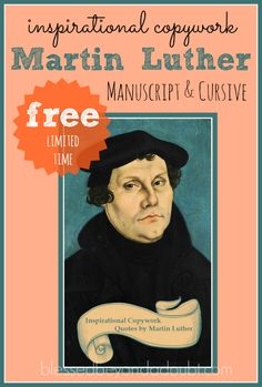 Inspirational Copywork - Martin Luther Manuscript and Cursive. FREE for a…