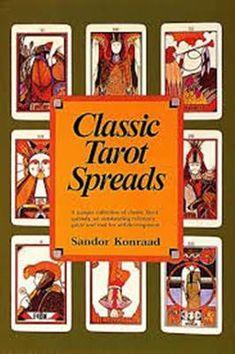 Classic Tarot Spreads by Sandor Konraad, Tarot Card Spreads, Tarot Cards, Barnes And Noble Books, Tarot Gratis, Tarot Card Meanings, Card Reading, Tarot Decks, Learn To Read, Textbook