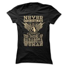 Never Underestimate... Sarasota Women - 99 Cool City Sh - #purple hoodie #navy sweatshirt. WANT => https://www.sunfrog.com/LifeStyle/Never-Underestimate-Sarasota-Women--99-Cool-City-Shirt-.html?id=60505