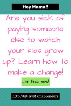 Join other Mamas who want to make a change so that they can be home with their kids and watch them grow up.    Why pay someone else to raise your kids when you can earn a living and raise them yourself!  We have a LIVE chat every Thursday at 9:30 pm CT!