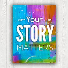 Your story matters, InArt Print, motivational poster, inspirational quote, typography poster, INSTANT DOWNLOAD by InArtPrints on Etsy