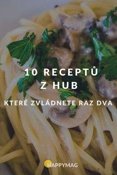 10 receptů z hub, které zvládnete raz dva Samos, Food And Drink, Hub, Chicken, Recipes, Rezepte, Food Recipes, Recipies, Recipe