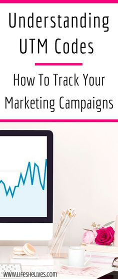 UTM Codes   Google Analytics   Marketing Campaigns   How To Use UTM Codes   Track Blog Traffic