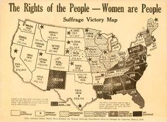 The Rights of the People–Women are People. Suffrage Victory Map, 1920