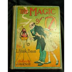 Wizard Of Oz Book The Magic Of Oz 1919 by hatstoflats on Etsy