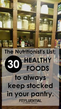 The Nutritionist's List: 30 Healthy Foods to Stock Your Kitchen