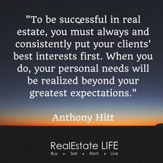 Put your clients best interest first - www.realestate.com.au Marketing Data, Real Estate Marketing, Great Expectations, Real Estate Tips, Life, Inspiration, Biblical Inspiration, Inspirational, Inhalation