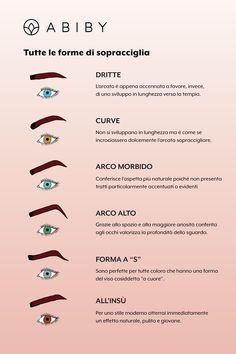 La forma delle sopracciglia dona armonia al viso e può davvero dare un tocco in più al tuo sguardo: scopri con noi quale forma si addice meglio al tuo viso Beauty Make Up, Beauty Care, Make Up Tricks, Makeup Items, Beauty Tutorials, Beauty Routines, Beauty Nails, Eye Color, Eyebrows