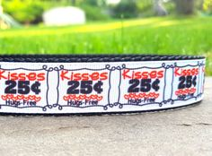 Kisses 25 Cents Hugs Free 1 Inch Width Dog Collar by WillyWoofs