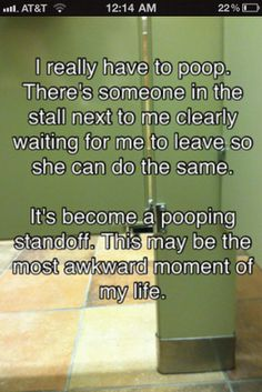 A pooping standoff. Hahaha