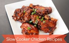 Easy and Delicious Meals – 19 Slow Cooker Chicken Recipes