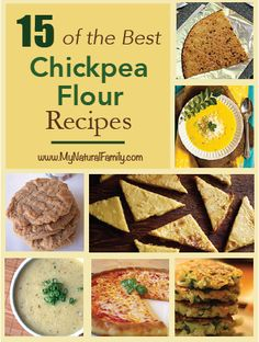 15 of the Best Chickpea Flour Recipes, try the tortilla, crackers and almond cookies for sure...