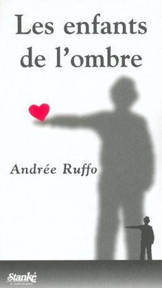 Enfants de l'ombre -les de Andrée Ruffo http://www.amazon.ca/dp/2760408647/ref=cm_sw_r_pi_dp_fSH3ub0RG1MCR