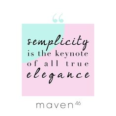 Simplicity is the keynote of all true elegance Keynote, Quote Of The Day, Elegant, Live, Words, Quotes, Instagram Posts, Phrase Of The Day, Dapper Gentleman