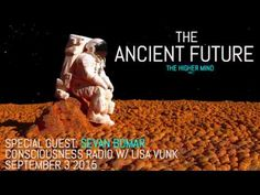 Sevan Bomar On  Consciousness Caffeine - The Ancient Future Part 1: The ... There are three parts to this series, of  Ancient Future. Share with all ..thank you