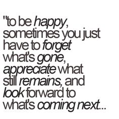 Look to the future with a smile on your face :)