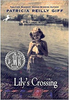Lily's Crossing: Patricia Reilly Giff: 9780440414537: Amazon.com: Books