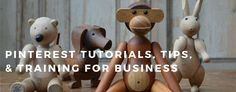 Pinterest Tutorials, Tips and Training for Business
