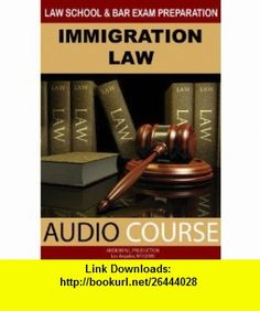 Immigration Law (Audio Course) John Connell ,   ,  , ASIN: B002IUCEKY , tutorials , pdf , ebook , torrent , downloads , rapidshare , filesonic , hotfile , megaupload , fileserve