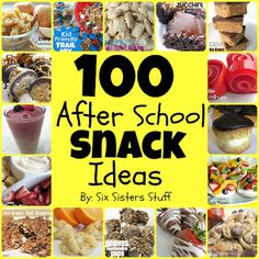 100 Easy After School Snack Ideas by sixsistersstuff.com #recipes #snacks