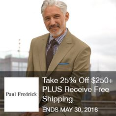 Take 25% Off $250+ PLUS Receive Free Shipping At Paul Fredrick When Using Promo Code. Valid 5/16/16 Through 5/30/16 – SAVE NOW! Brought to you by http://www.imin.com and http://www.imin.com/store-coupons/paul-fredrick/