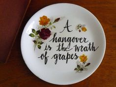 Hangover quote hand painted vintage china by trixiedelicious