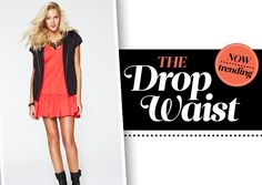 Now Trending: The Drop Waist