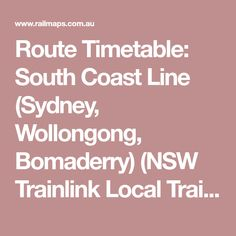 Route Timetable: South Coast Line (Sydney, Wollongong, Bomaderry) (NSW Trainlink Local Train) Visit Sydney, East Coast, Line, Australia, Train, Fishing Line, Strollers