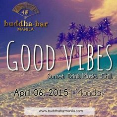 GOOD VIBES: the new meaning of HAPPY HOUR at Buddha-Bar Manila and grab the best chow, sushi, and cocktail selections only at Php 150!  Let us change your usual late-afternoon habit, CHILL all the way.  Sunset. Drink. Music. Chill. Starting April 06, 2015 | 5PM to 9PM, Mondays to Sundays For inquiries and reservations please call 0998-9833918, 8566719, and 8566859. Like and follow us on Facebook, Twitter and Instagram, @BuddhaBarMNL