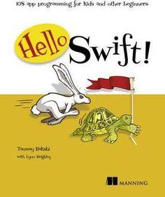 Download Ebook Hello Swift! EPUB PDF PRC