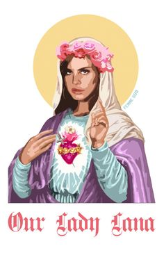 Our Lady Lana Del Rey 11x17 Print by FemmeGod on Etsy, $11.00