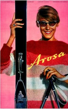 1960 So sixties. Arosa is a famous resort in the St-Moritz region in Switzerland. The photo model is Denise Huber, vintage travel poster Ski Vintage, Vintage Ski Posters, Vintage Winter, Travel Ads, Travel Europe, St Moritz, Retro Illustration, Ski Fashion, Bronze