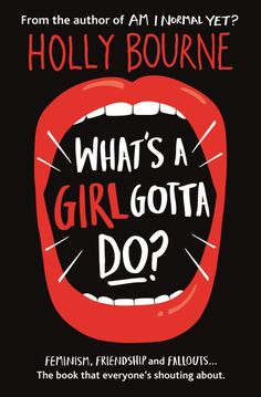 #CoverReveal: What's a Girl Gotta Do? - Holly Bourne, UK