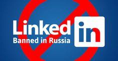 روسيا تعلن عن حظر موقع لينكد إن