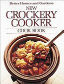 Better Homes and Gardens New Crockery Cooker Cook Book - Better Homes and Gardens in spuddled's Book Collector Connect collection