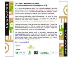Revisa las bases del concurso de Innovación en nuestro sitio web madera21.cl. http://goo.gl/Ue6JuW
