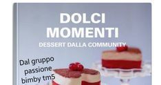 COLLECTION DOLCI MOMENTI DESSERT DALLA COMMUNITY.pdf