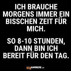 #stuttgart #mannheim #trier #köln #mainz #koblenz #ludwigshafen #morgen #montag #zeit #ich #metime #stunden #ready #bereit #haha #witzig #lustig #lol #spaß #fun #spruchdestages Haha, Mainz, Trier, Mannheim, Stuttgart, Mornings, Ha Ha