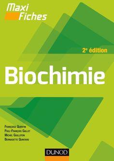 Biochimie en 84 fiches -- Françoise Quentin, Paul-François Gallet, Michel Guilloton... [et al.] - Sce : http://www.amazon.fr/Maxi-fiches-Biochimie-2e-%C3%A9d-ebook/dp/B010C7ZTCE