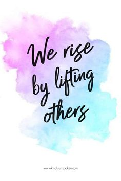 """We rise by lifting others."" - Check out my 12 Gorgeous and Girly Free Printable Quotes with Inspirational Quotes for Hard Times. These motivational quotes will provide words of encouragement and insp Inspirational Words Of Encouragement, Best Inspirational Quotes, Uplifting Quotes, Encouragement Quotes, Best Quotes, Motivational Quotes, Favorite Quotes, The Words, Words Quotes"